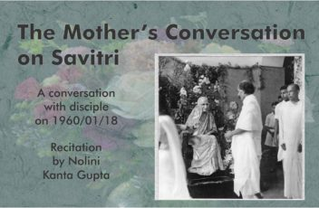 a-talk-of-the-mother-on-savitri-read-by-nolini-da-fin