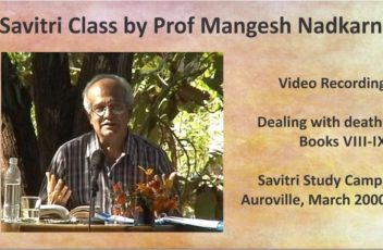 Savitri Class by Prof Mangesh Nadkarni, March 2000 (video)