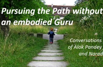 Pursuing the Path without an Embodied Guru