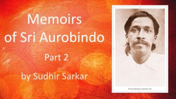 Memoirs of Sri Aurobindo 2 Sudhir Sarkar cover