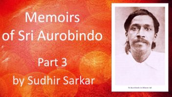 Memoirs of Sri Aurobindo 3 Sudhir Sarkar cover