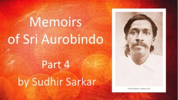 Memoirs of Sri Aurobindo 4 Sudhir Sarkar cover