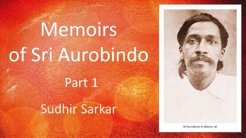 Memoirs of Sri Aurobindo - Sudhir Sarkar cover 4