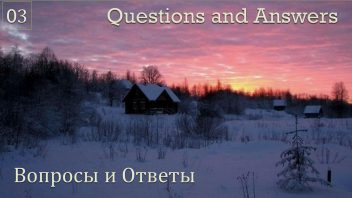 Talks in Russia 2016 for youtube 03 Questions and Answers