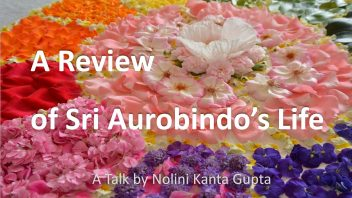A review of Sri Aurobindos Life 1