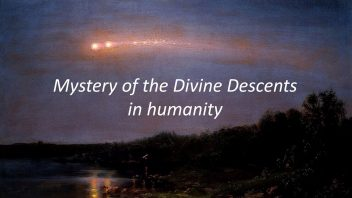 Mystery of the great Divine Descents w
