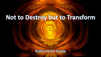 Not to Destroy but to Transform 2