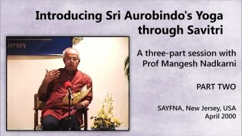 Introducing Sri Aurobindo pt 2 m