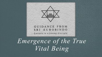 10. Emergence of the True Vital Being