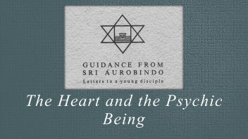 16. The Heart and the Psychic Being