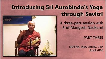 's Yoga through Savitri Part 3 m