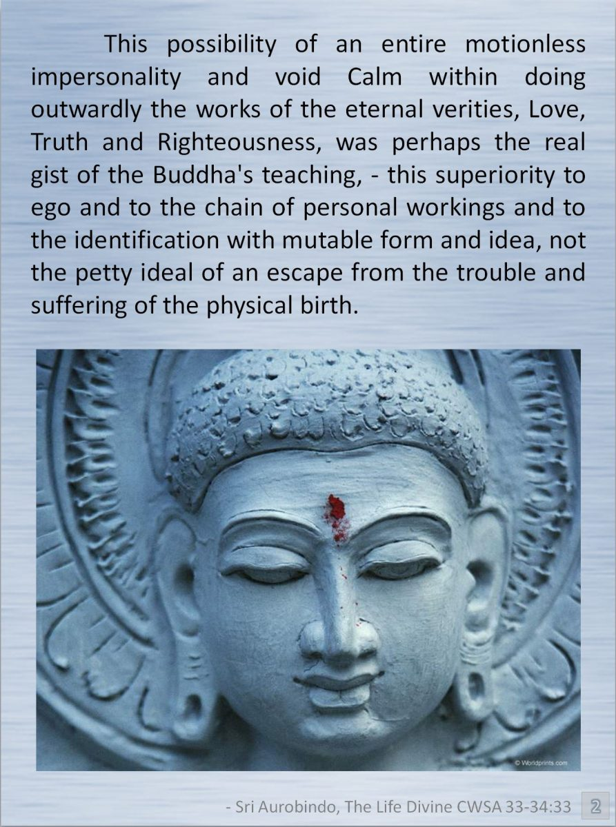 "Sri Aurobindo, from ""The Life Divine"""