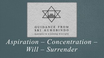 24. Aspiration – Concentration – Will – Surrender