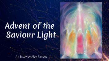 Advent of the Saviour Light