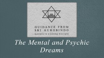 43. The Mental and Psychic Dreams