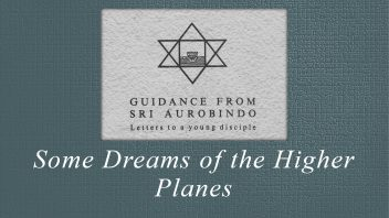 44. Some Dreams of the Higher Planes