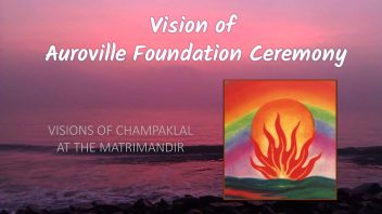 Vision of Auroville Foundation Ceremony 2a