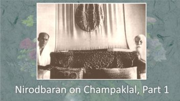 Nirod on Champaklal b