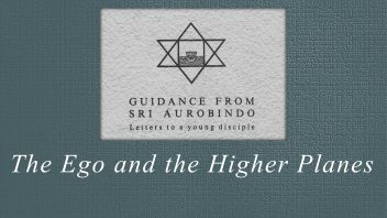 21. The Ego and the Higher Planes