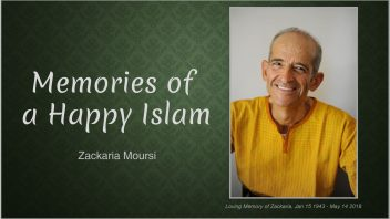 Memories of a Happy Islam