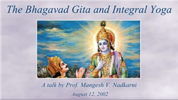 TOD 45 The Bhagavad Gita and Integral Yoga - Mangesh Nadkarni (2002 08 12) cover