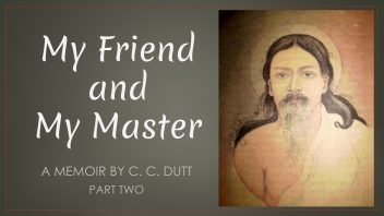 My Friend and My Master - part 2