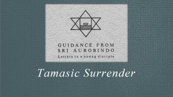 33. Tamasic Surrender