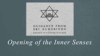 40. Opening of the Inner Senses