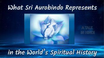 What Sri Aurobindo Represents 1080