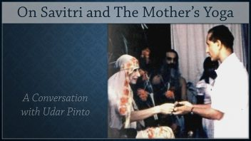 On Savitri and The Mother's Yoga - Udar m