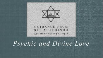47. Psychic and Divine Love