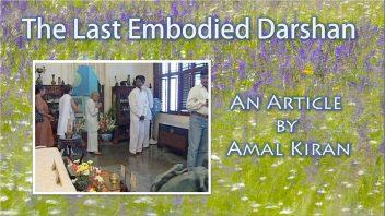The Last Embodied Darshan - Amal Kiran nfin