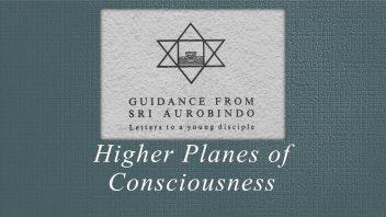 60. Higher Planes of Consciousness