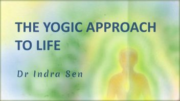 The Yogic Approach to Life m
