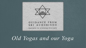 64. Old Yogas and our Yoga
