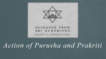 05 Action of Purusha and Prakriti