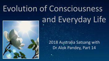 AS14 Evolution of consciousness and everyday life