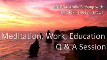 AS17 Q&A on meditation, work, education