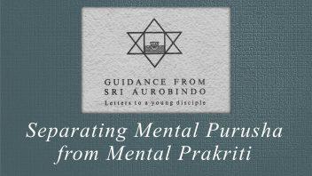 15 Separating Mental Purusha from Mental Prakriti