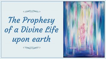 AS03 The Prophesy of a Divine Life upon earth n