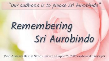 TOD 52 Remembering Sri Aurobindo - Arabinda Basu (SB 2009)