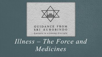 22 Illness – The Force and Medicines