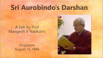 Sri Aurobindo's Darshan 1984