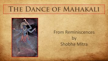 The dance of Mahakali - Shobha di m AM