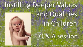 AS12 Instilling deeper values and qualities in children Q&A