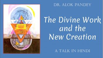 The Divine Work and the New Creation 1