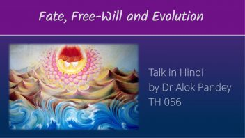 TH 56 Fate, Free-will and Evolution