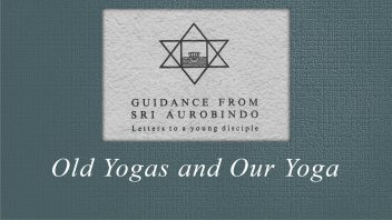 52 Old Yogas and Our Yoga