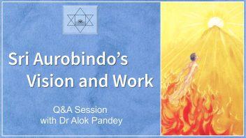 Sri Aurobindos Vision and Work ncc