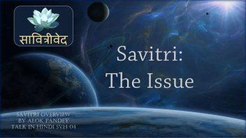 SVH 04 Savitri - The Issue